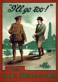 The real Irish spirit. I'll Go Too. Vintage World War One Poster / M'Caw, Stevenson & Orr, Ltd., Dublin & Belfast.
